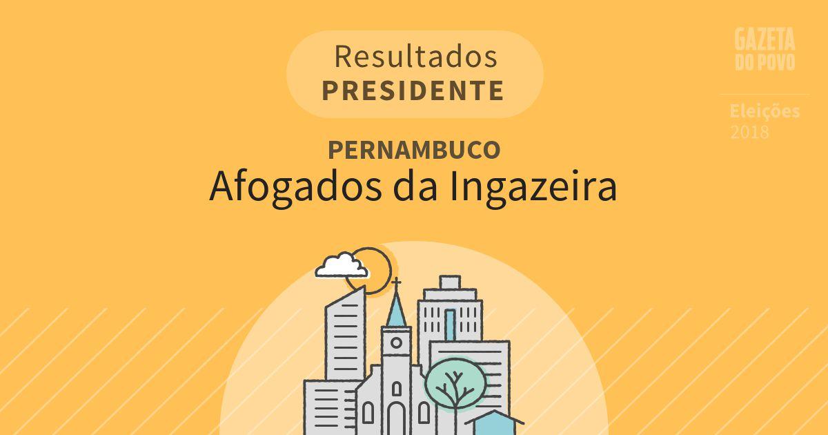 Resultados para Presidente em Pernambuco em Afogados da Ingazeira (PE)