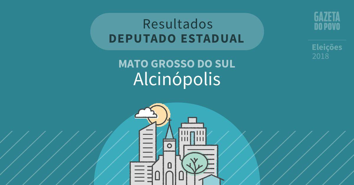 Resultados para Deputado Estadual no Mato Grosso do Sul em Alcinópolis (MS)