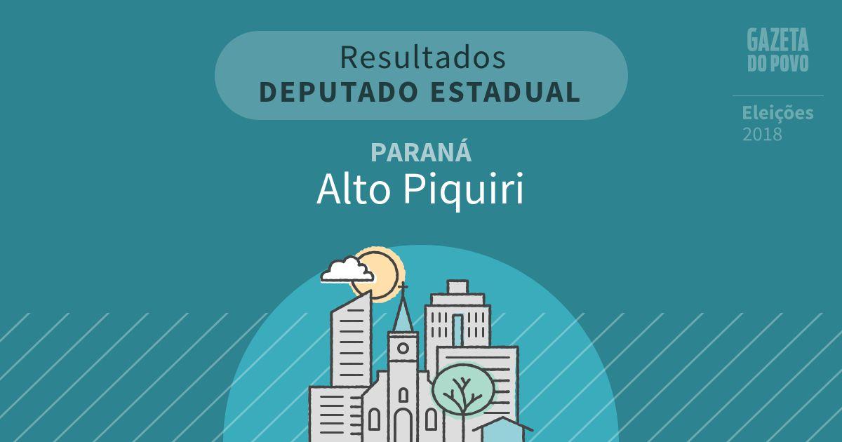 Resultados para Deputado Estadual no Paraná em Alto Piquiri (PR)