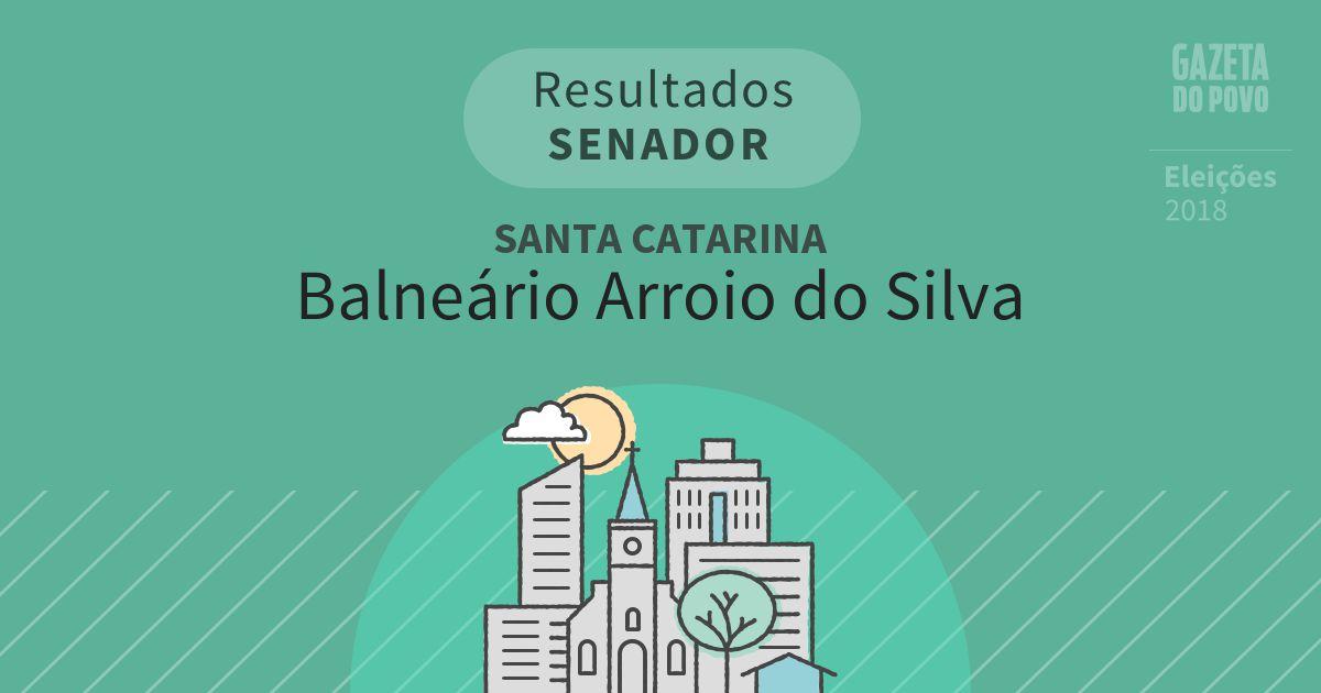 Resultados para Senador em Santa Catarina em Balneário Arroio do Silva (SC)