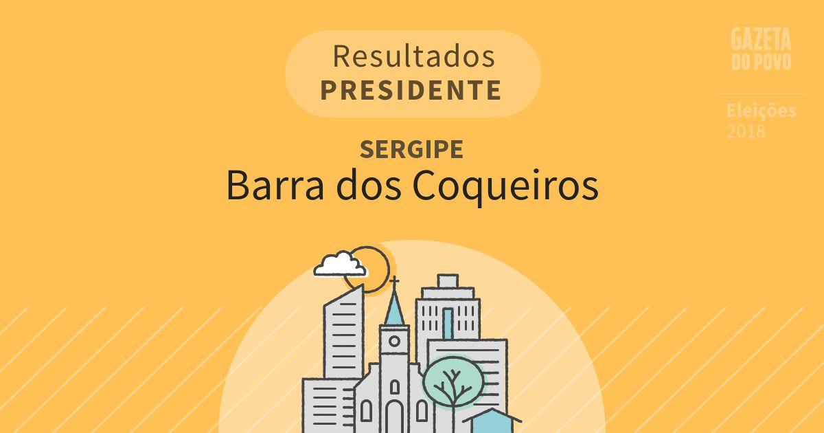 Resultados para Presidente no Sergipe em Barra dos Coqueiros (SE)