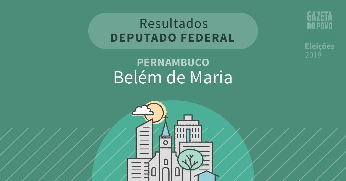 Resultados para Deputado Federal em Pernambuco em Belém de Maria (PE)