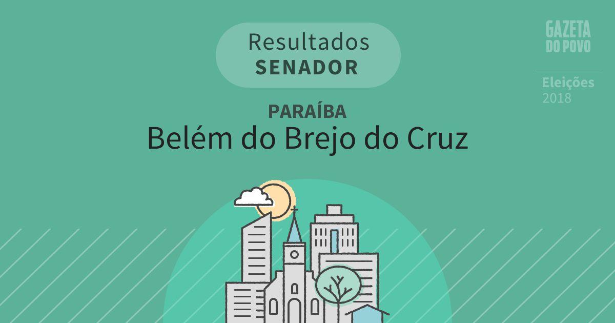 Resultados para Senador na Paraíba em Belém do Brejo do Cruz (PB)