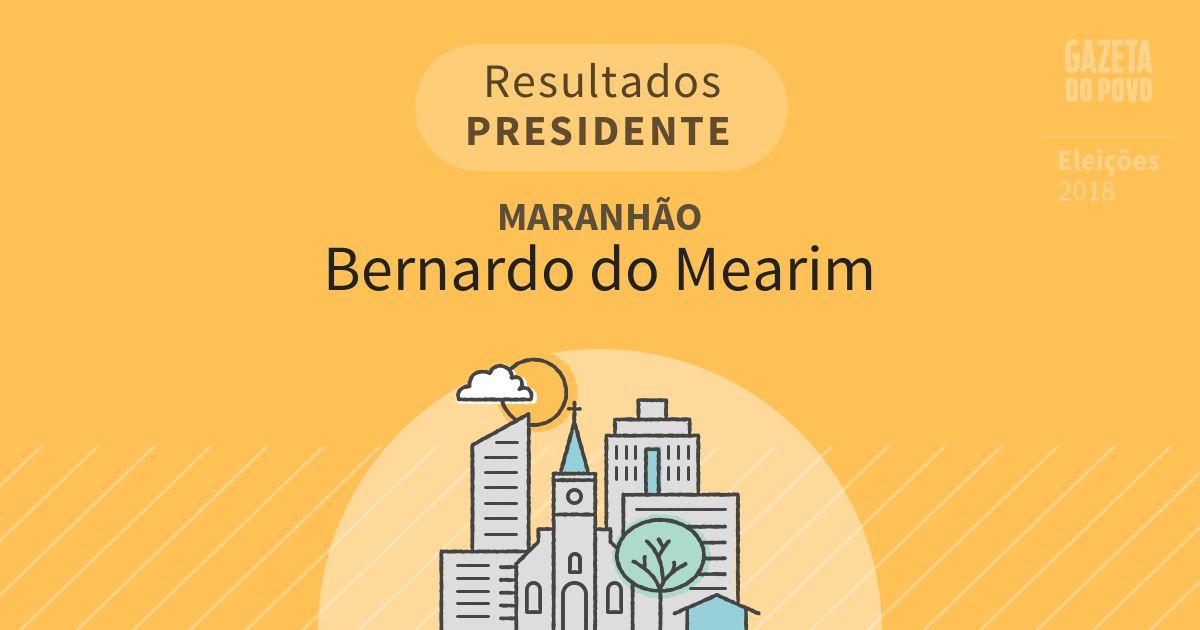 Resultados para Presidente no Maranhão em Bernardo do Mearim (MA)