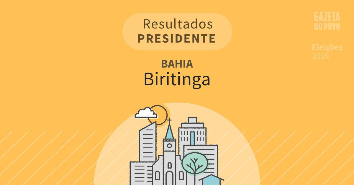 Resultados para Presidente na Bahia em Biritinga (BA)