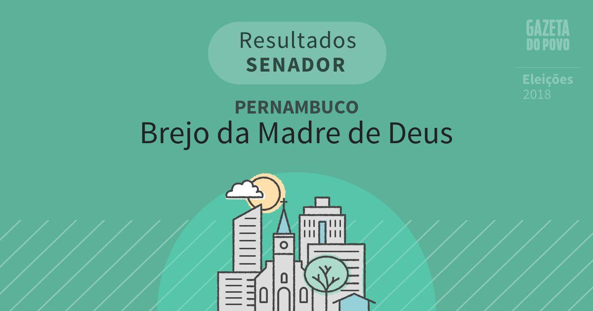Resultados para Senador em Pernambuco em Brejo da Madre de Deus (PE)