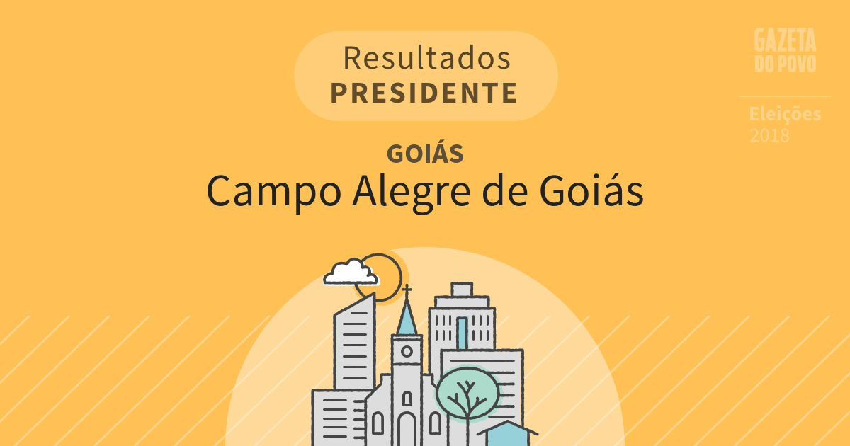 Resultados para Presidente em Goiás em Campo Alegre de Goiás (GO)