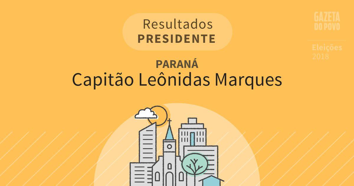 Resultados para Presidente no Paraná em Capitão Leônidas Marques (PR)