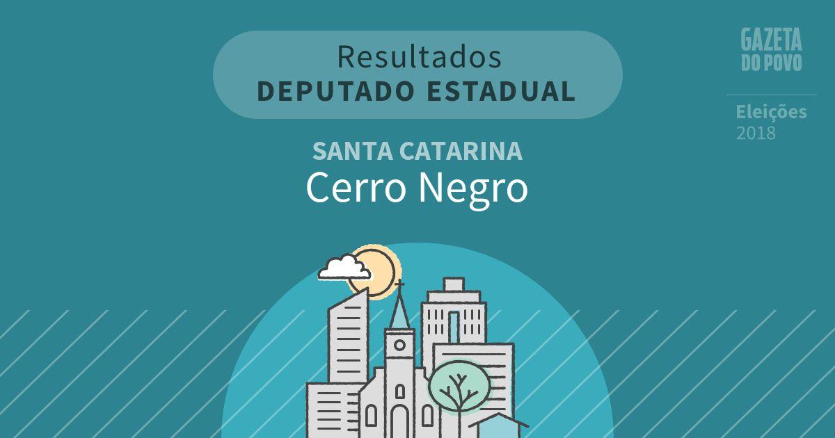 Resultados para Deputado Estadual em Santa Catarina em Cerro Negro (SC)