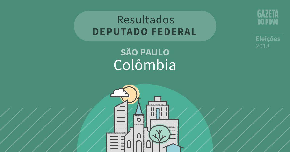 Resultados para Deputado Federal em São Paulo em Colômbia (SP)