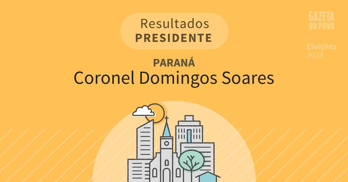 Resultados para Presidente no Paraná em Coronel Domingos Soares (PR)
