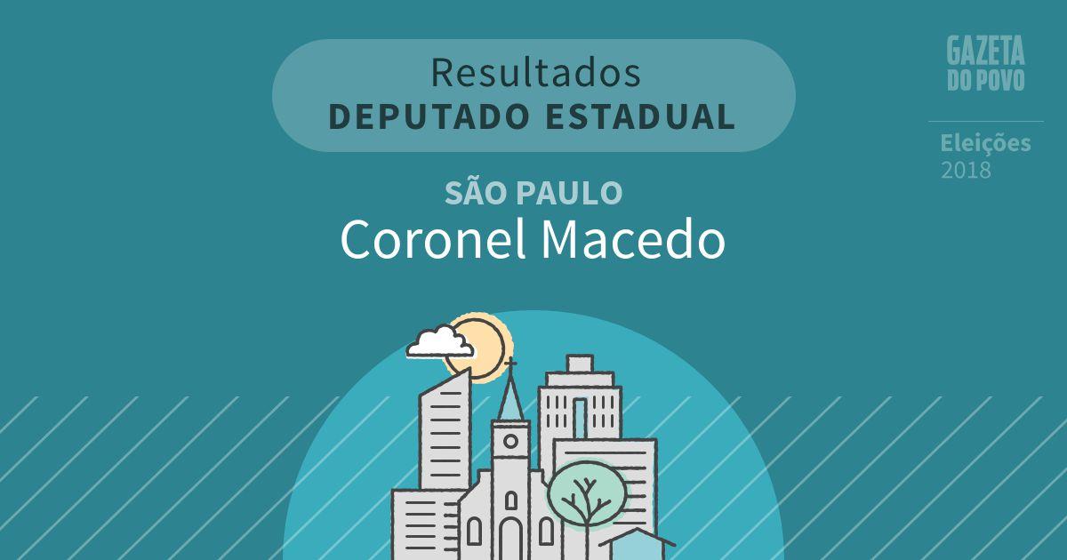Resultados para Deputado Estadual em São Paulo em Coronel Macedo (SP)