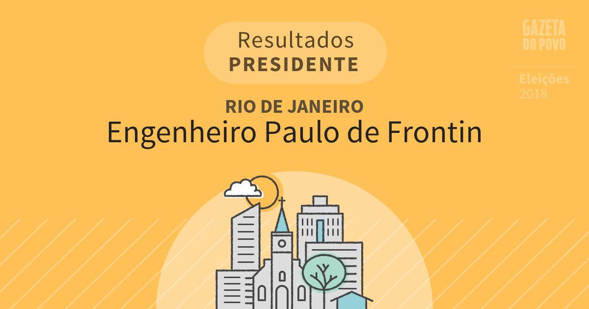Resultados para Presidente no Rio de Janeiro em Engenheiro Paulo de Frontin (RJ)
