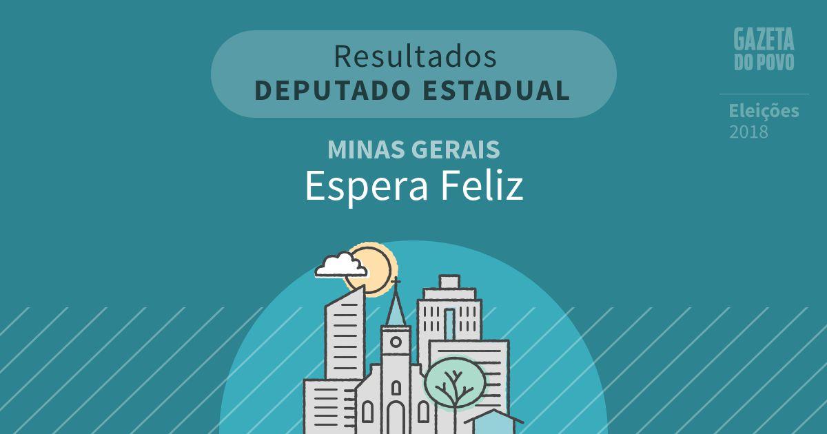 Resultados para Deputado Estadual em Minas Gerais em Espera Feliz (MG)