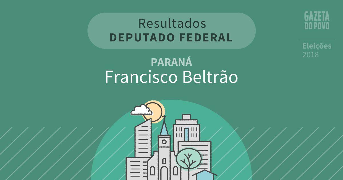 Resultados para Deputado Federal no Paraná em Francisco Beltrão (PR)