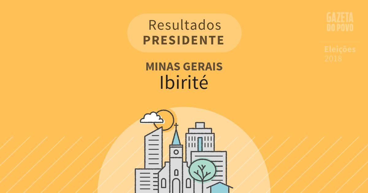 Resultados para Presidente em Minas Gerais em Ibirité (MG)