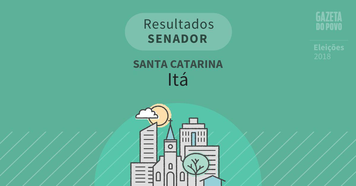 Resultados para Senador em Santa Catarina em Itá (SC)