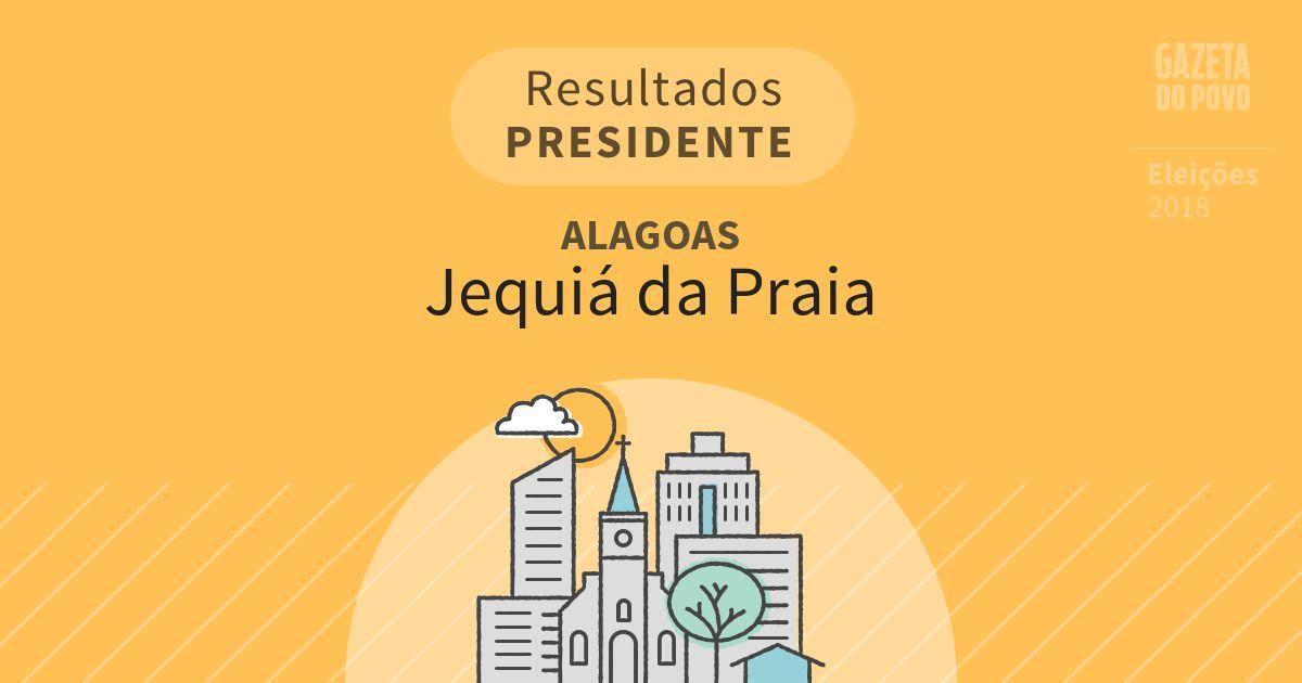 Resultados para Presidente em Alagoas em Jequiá da Praia (AL)