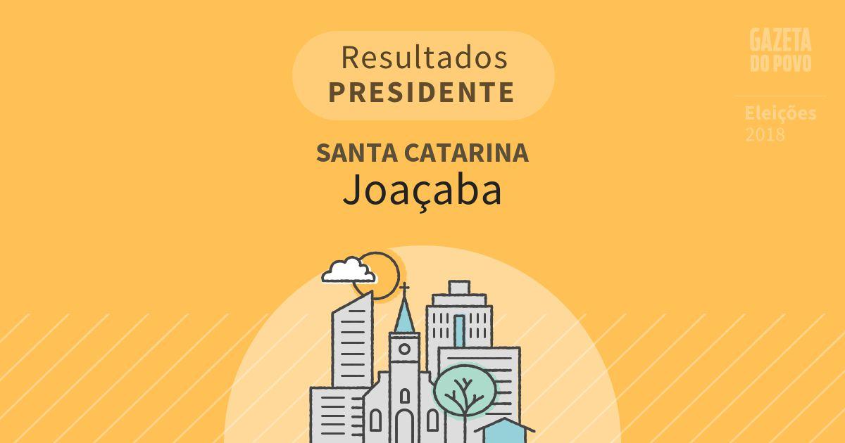 Resultados para Presidente em Santa Catarina em Joaçaba (SC)