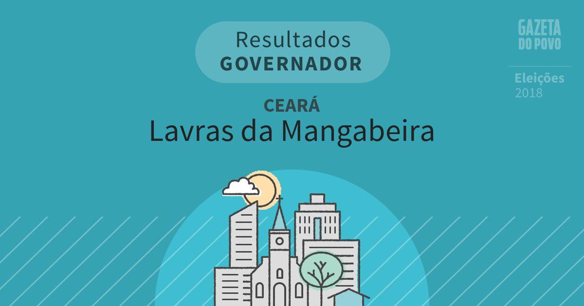 Resultados para Governador no Ceará em Lavras da Mangabeira (CE)