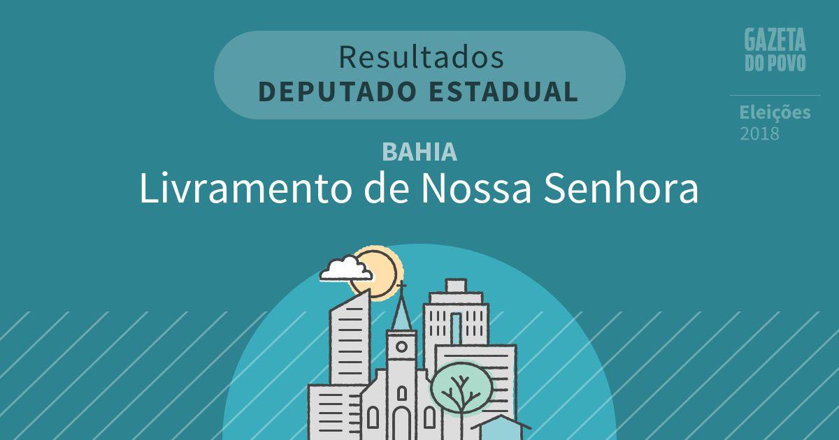 Resultados para Deputado Estadual na Bahia em Livramento de Nossa Senhora (BA)