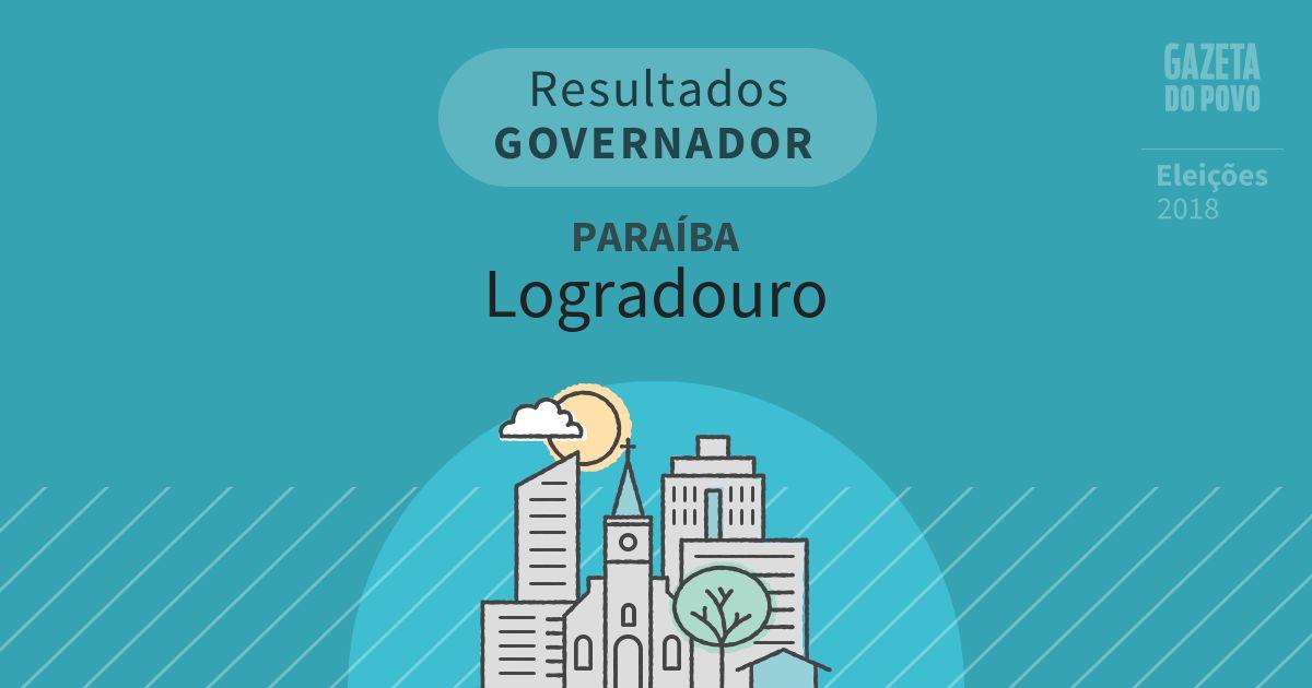 Resultados para Governador na Paraíba em Logradouro (PB)
