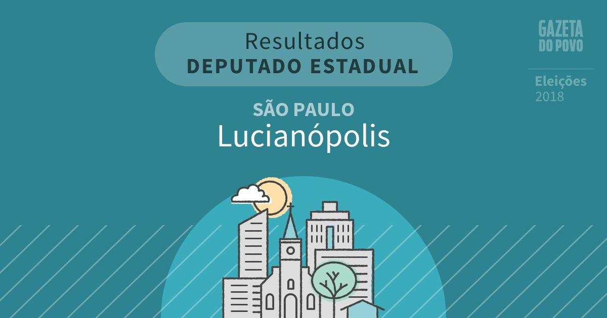 Resultados para Deputado Estadual em São Paulo em Lucianópolis (SP)