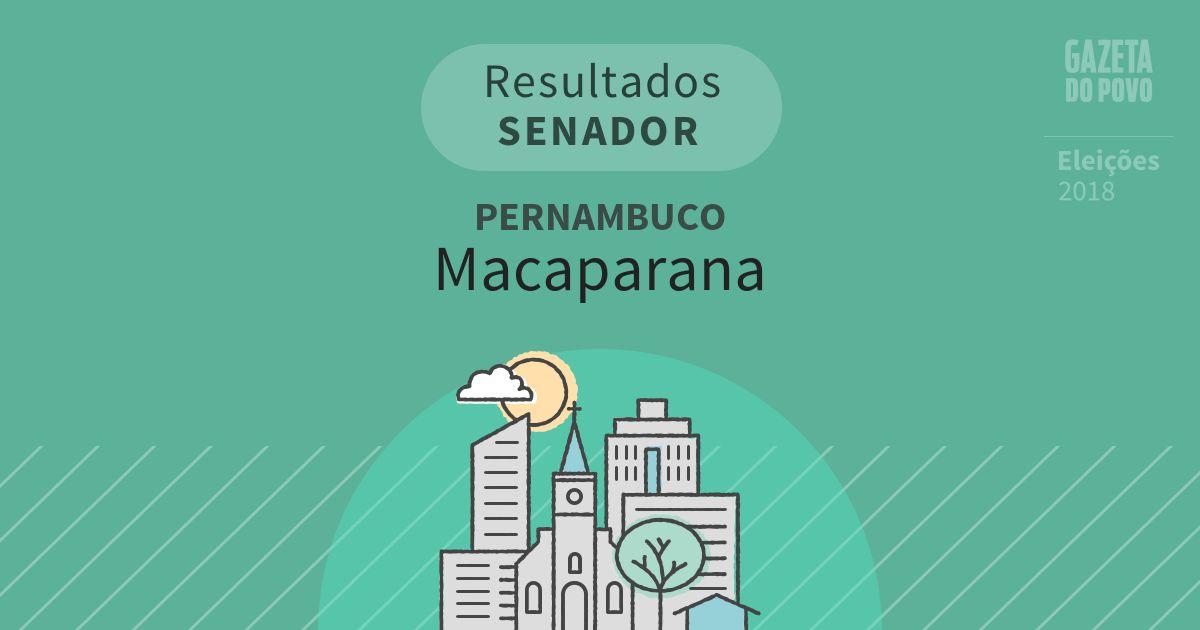 Resultados para Senador em Pernambuco em Macaparana (PE)