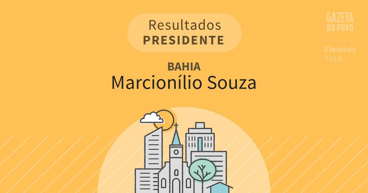 Resultados para Presidente na Bahia em Marcionílio Souza (BA)