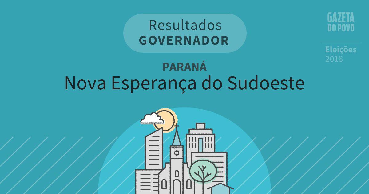 Resultados para Governador no Paraná em Nova Esperança do Sudoeste (PR)