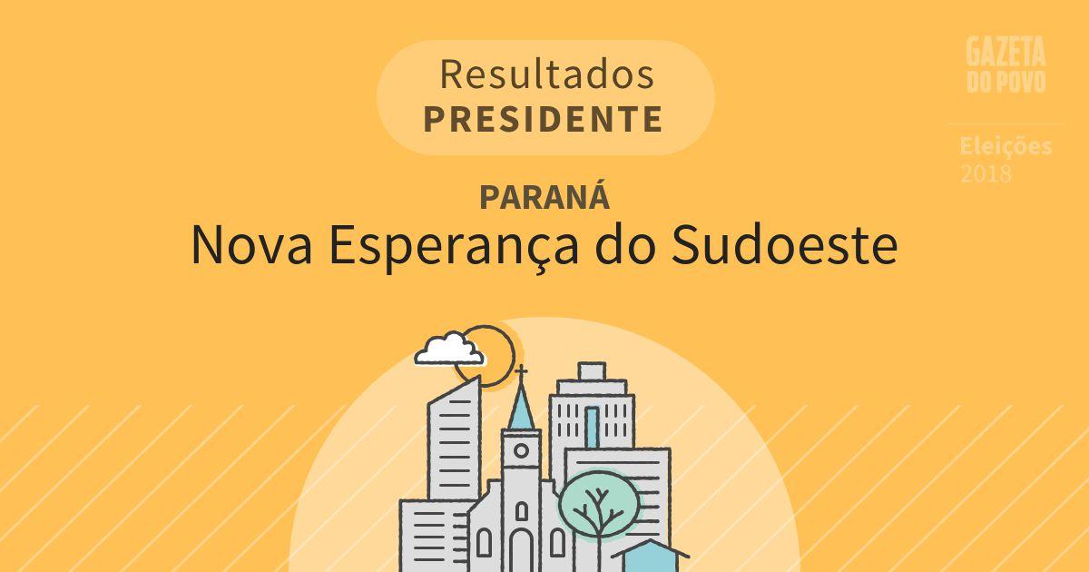 Resultados para Presidente no Paraná em Nova Esperança do Sudoeste (PR)