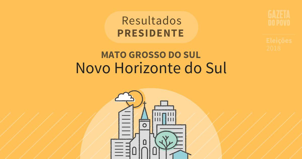 Resultados para Presidente no Mato Grosso do Sul em Novo Horizonte do Sul (MS)