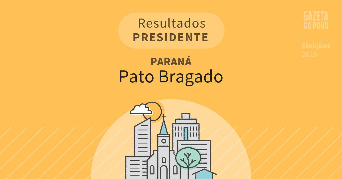 Resultados para Presidente no Paraná em Pato Bragado (PR)