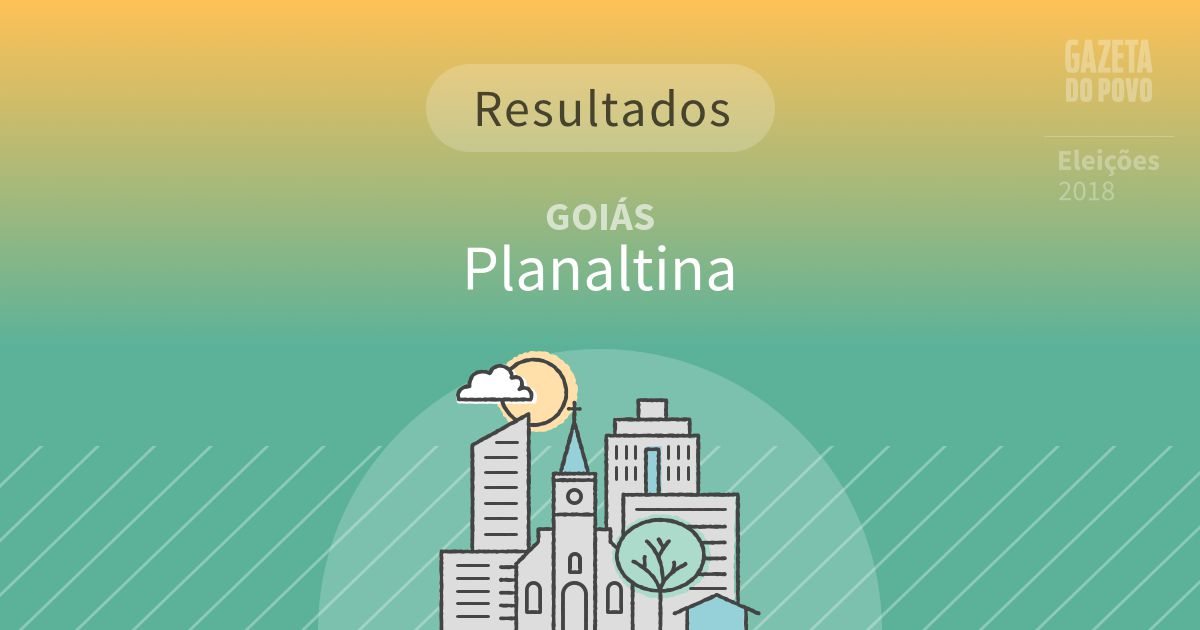 Resultados da votação em Planaltina (GO)