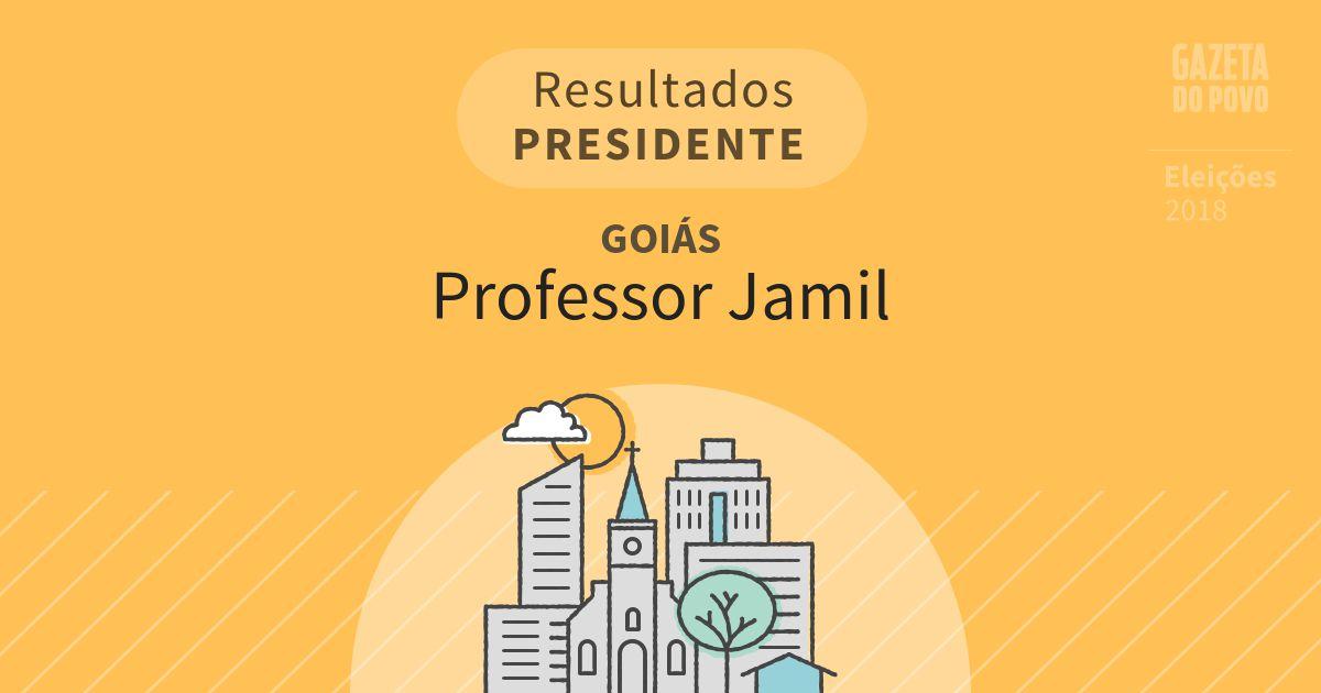 Resultados para Presidente em Goiás em Professor Jamil (GO)