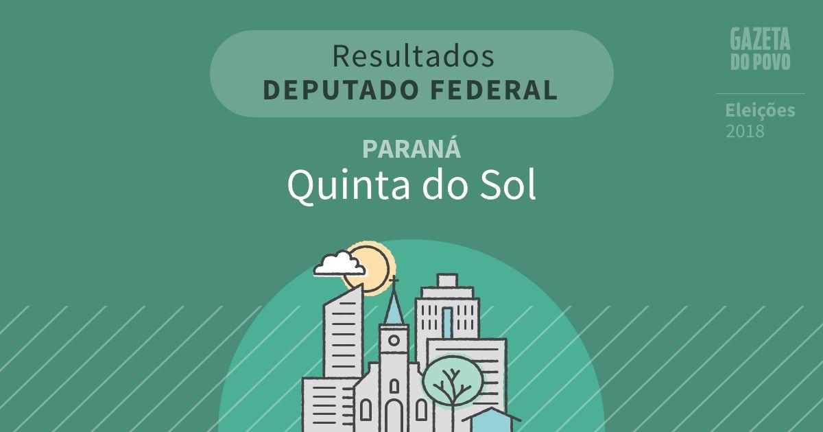 Resultados para Deputado Federal no Paraná em Quinta do Sol (PR)