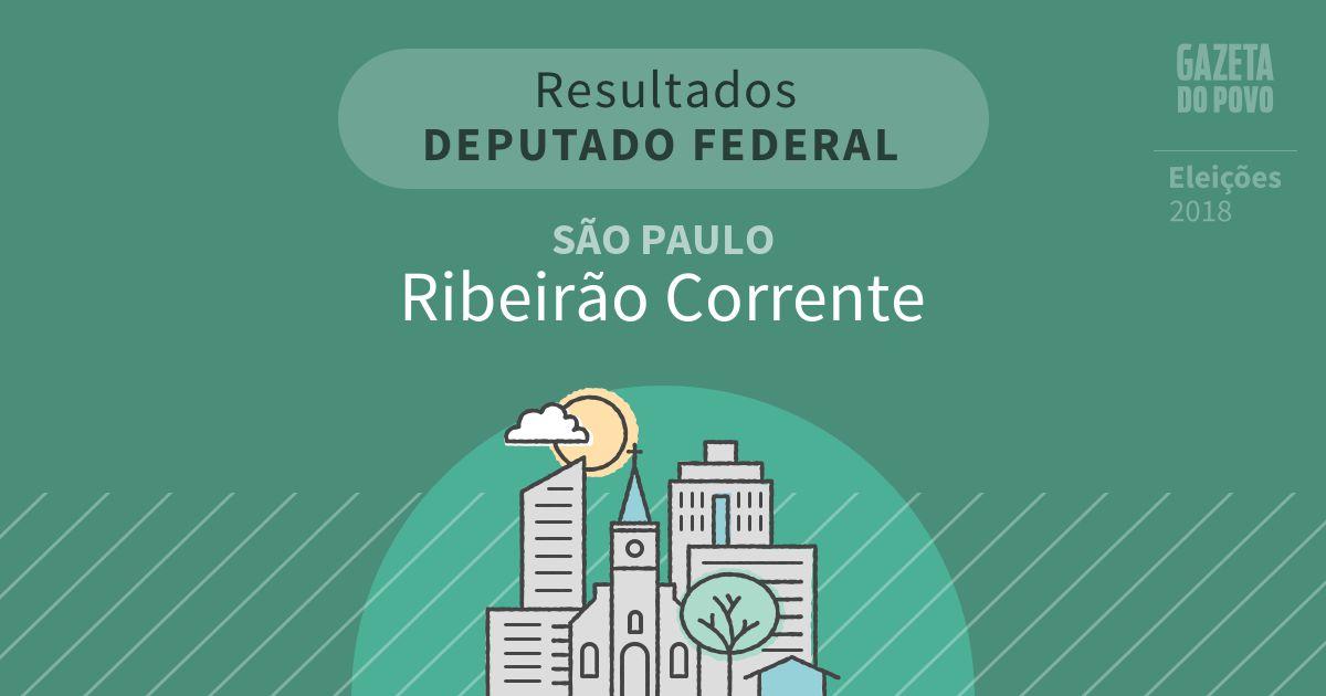 Resultados para Deputado Federal em São Paulo em Ribeirão Corrente (SP)