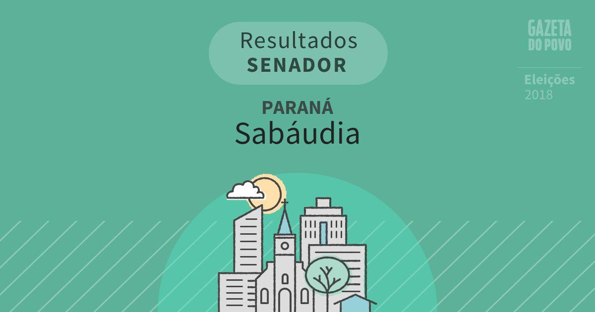 Resultados para Senador no Paraná em Sabáudia (PR)