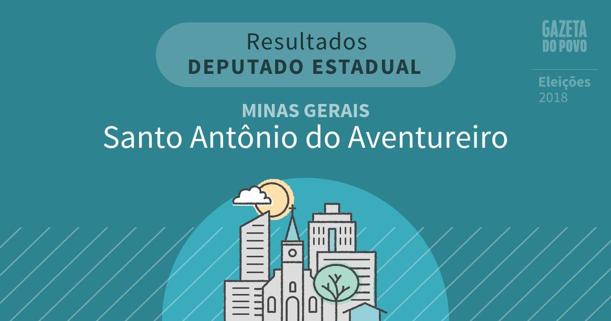 Resultados para Deputado Estadual em Minas Gerais em Santo Antônio do Aventureiro (MG)