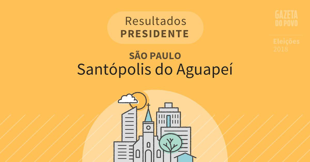Resultados para Presidente em São Paulo em Santópolis do Aguapeí (SP)