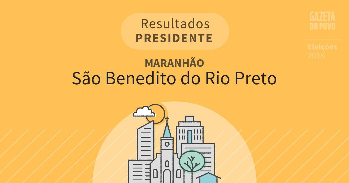 Resultados para Presidente no Maranhão em São Benedito do Rio Preto (MA)