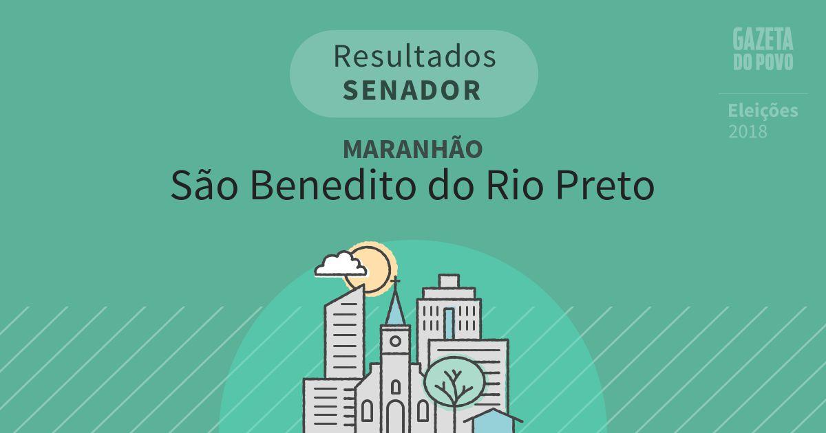 Resultados para Senador no Maranhão em São Benedito do Rio Preto (MA)