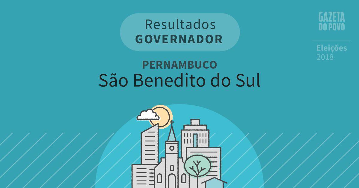 Resultados para Governador em Pernambuco em São Benedito do Sul (PE)