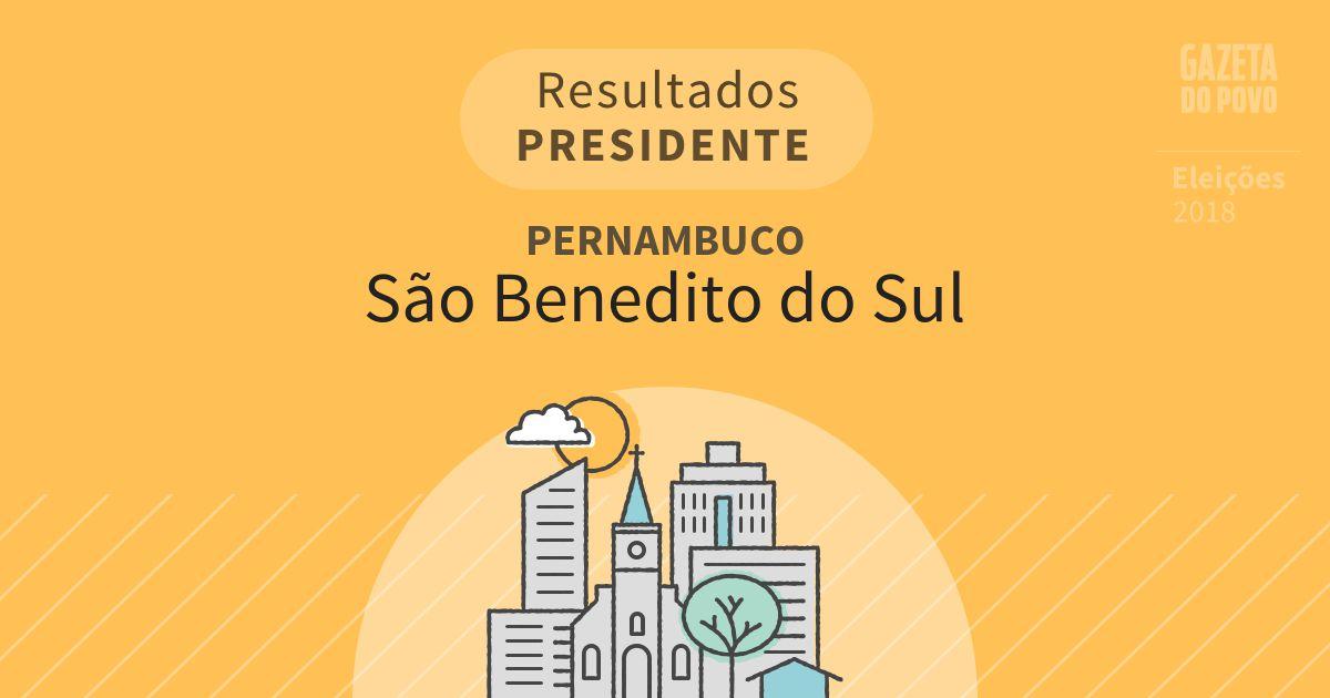 Resultados para Presidente em Pernambuco em São Benedito do Sul (PE)