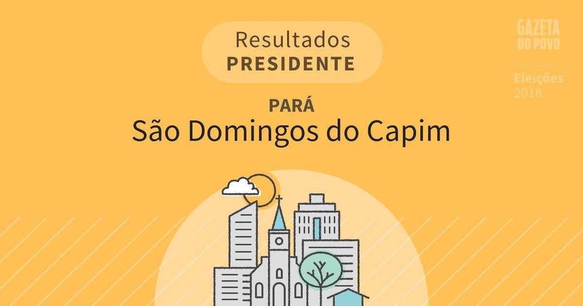 Resultados para Presidente no Pará em São Domingos do Capim (PA)