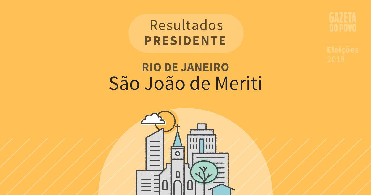 Resultados para Presidente no Rio de Janeiro em São João de Meriti (RJ)