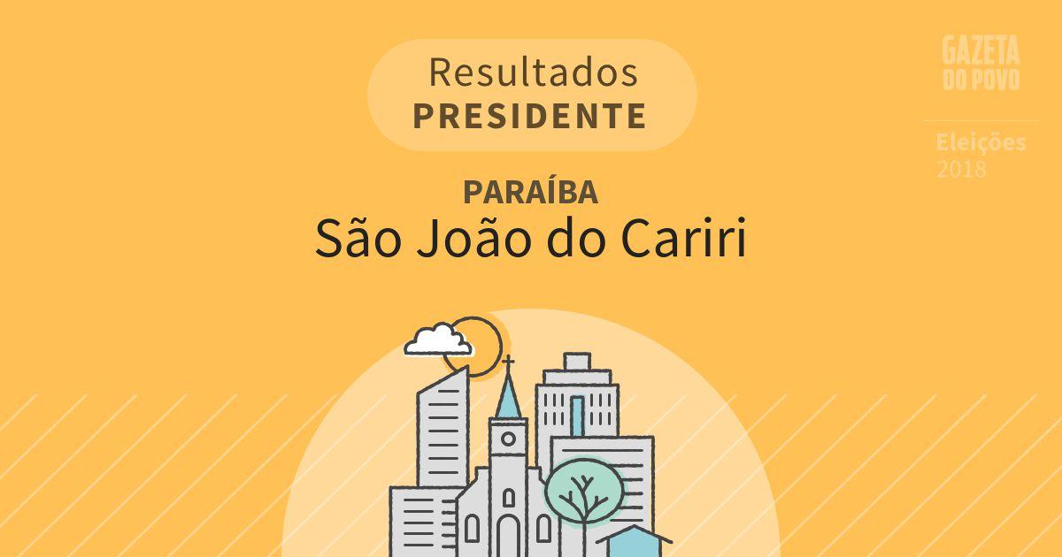 Resultados para Presidente na Paraíba em São João do Cariri (PB)