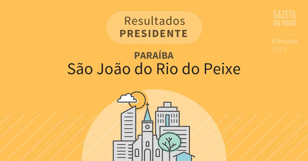 Resultados para Presidente na Paraíba em São João do Rio do Peixe (PB)