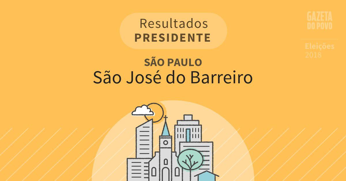 Resultados para Presidente em São Paulo em São José do Barreiro (SP)