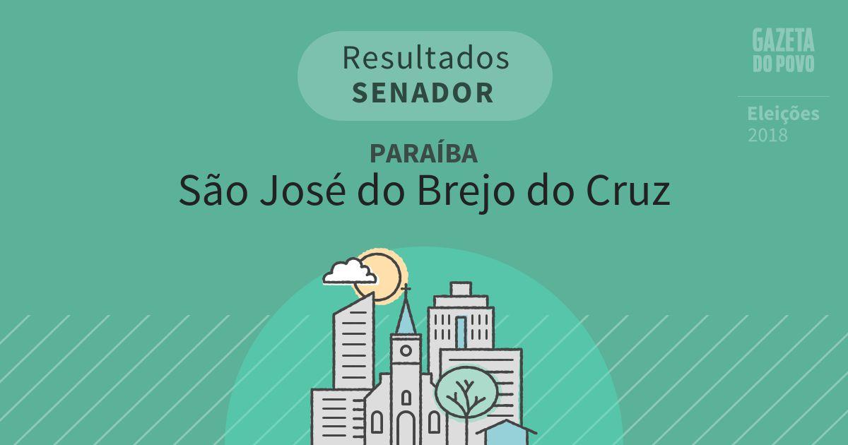 Resultados para Senador na Paraíba em São José do Brejo do Cruz (PB)